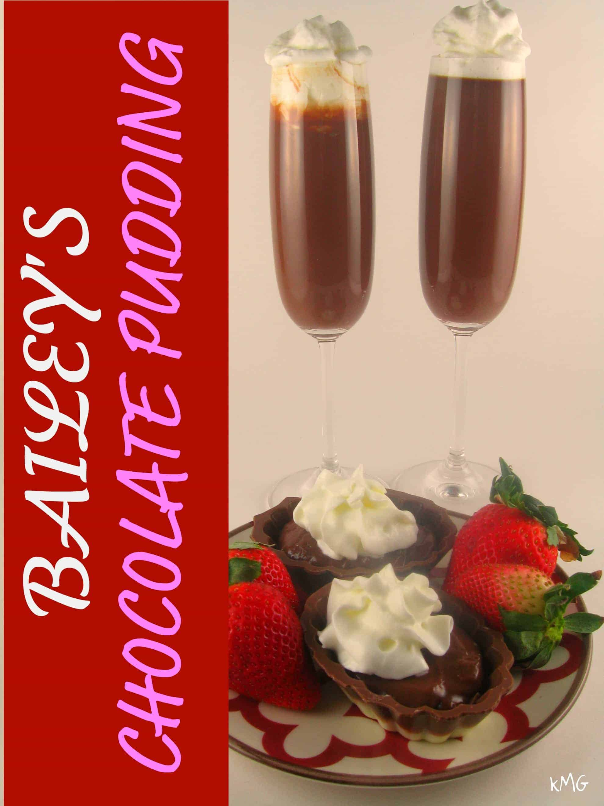 Bailey's Chocolate Pudding