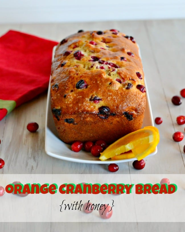 Orange Cranberry Bread with Honey