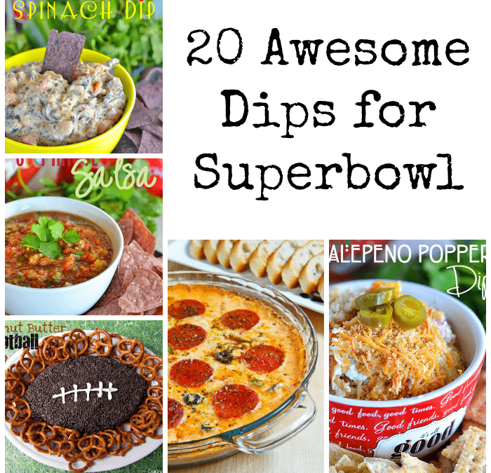 20 Awesome Dips for Superbowl