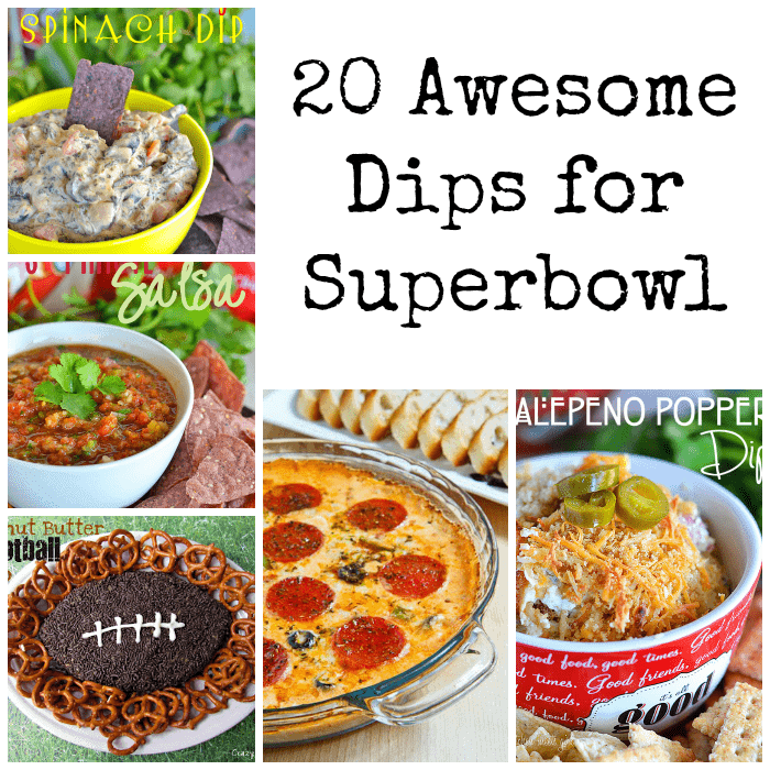 20 Awesome Dips for Superbowl #dips #appetizers #gameday