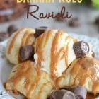 Banana Rolo Ravioli