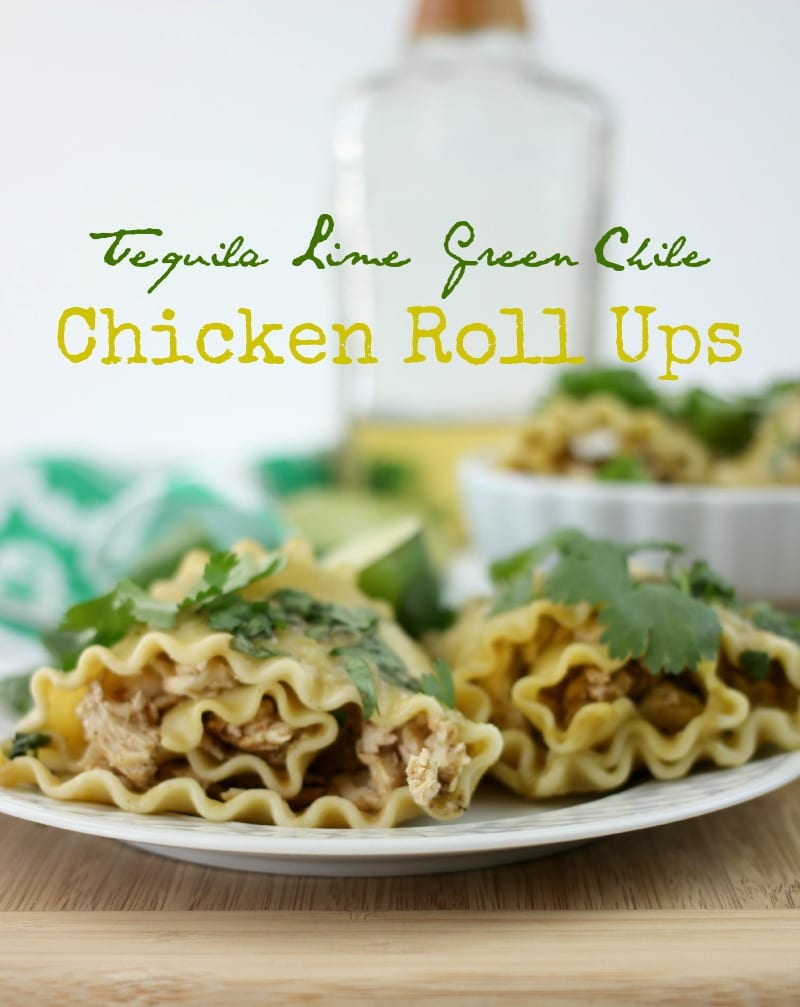 tequila lime green chile roll ups