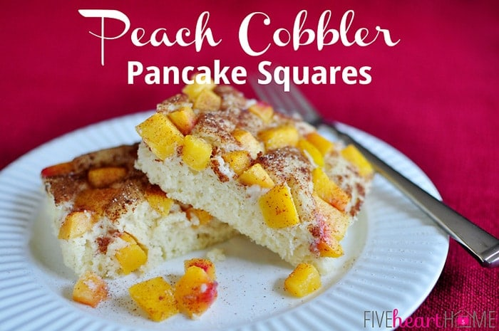 Peach-Cobbler-Pancake-Squares-by-Five-Heart-Home_700px