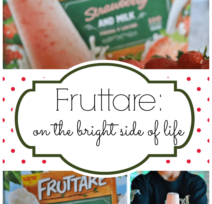 The Bright Side of Life with Fruttare #sponsored