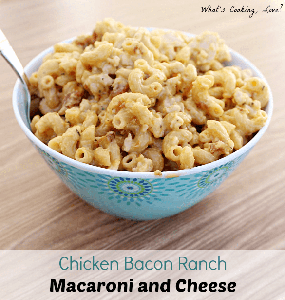 Chicken Bacon Ranch Macaroni and Cheese4