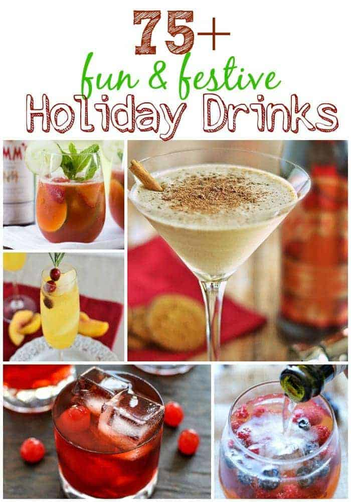 Over 75 Fun and Festive Holiday Drinks at www.kitchenmeetsgirl.com