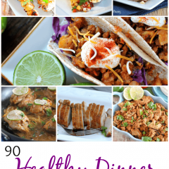 90 Healthy Dinner Recipes | www.kitchenmeetsgirl.com | #roundup