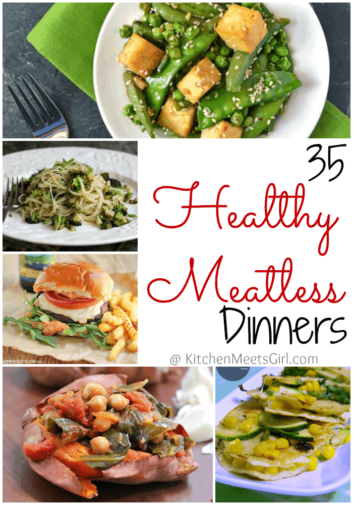 35 Healthy Meatless Dinner Recipes | KitchenMeetsGirl.com
