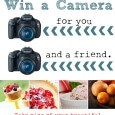 Win a Camera for You {and a friend!}