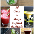 30 Cinco de Mayo Inspired Cocktails