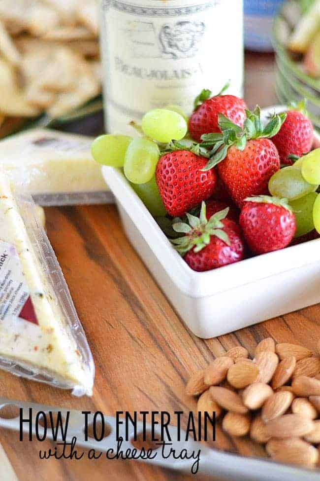 How to Entertain with a Cheese Tray