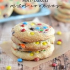 Soft-Baked M&M Cookies