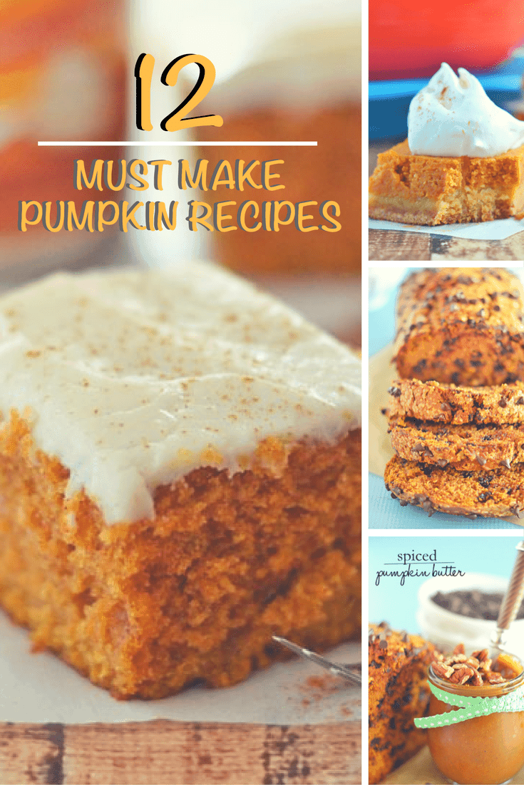 12 Must Make Pumpkin Recipes