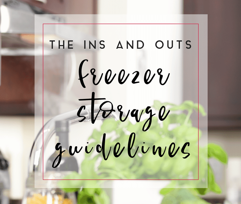 The Ins and Outs of Freezer Storage