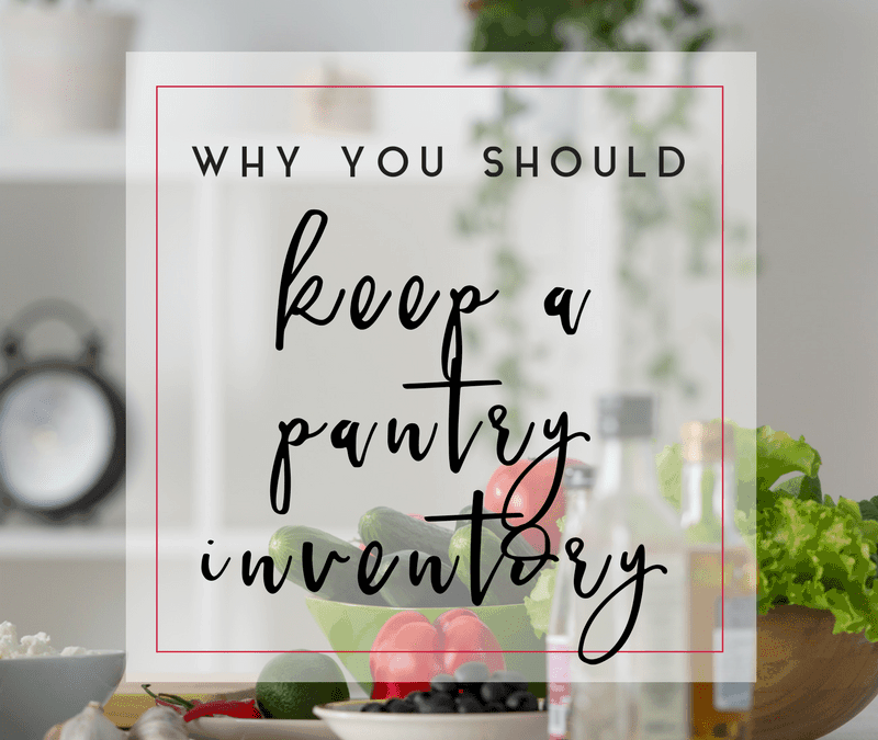 Why You Should Keep a Pantry Inventory List