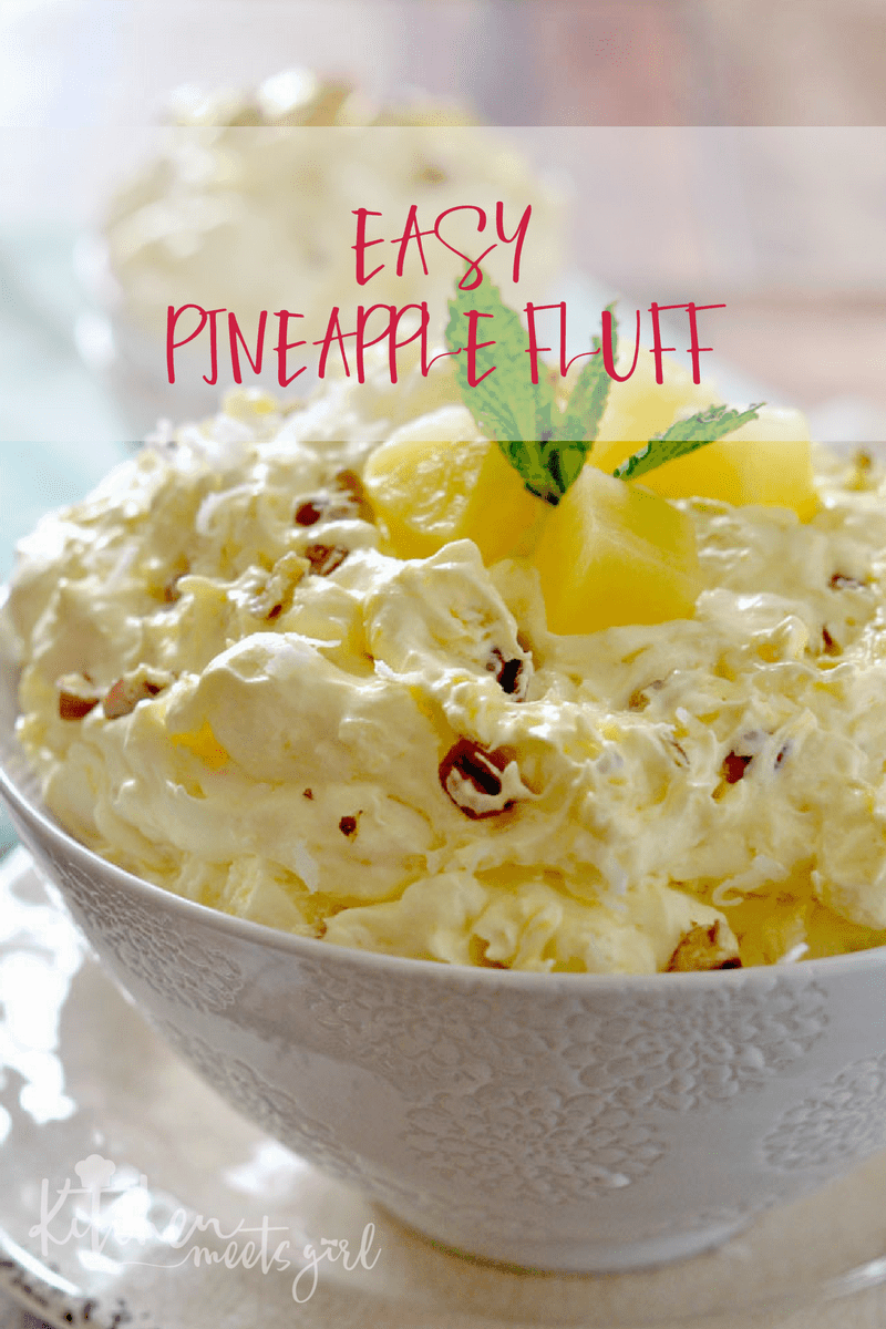 Easy Pineapple Fluff Kitchen Meets Girl