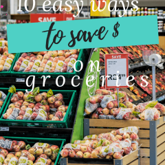 10 Easy Ways to Save Money on Groceries